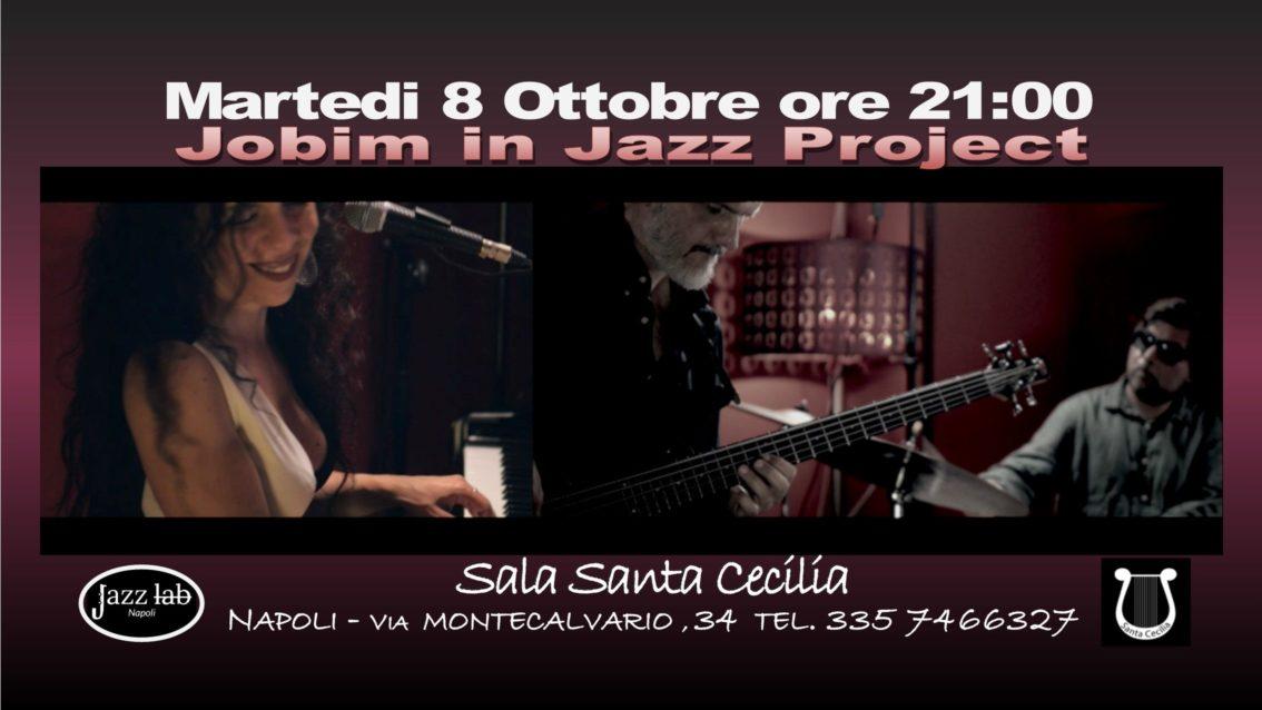 8 Ottobre 2019 Jobim in Jazz Project Live Jazz Trio