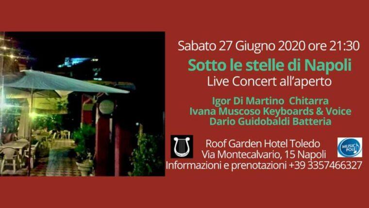 Sotto le stelle di Napoli - Live concert all'aperto